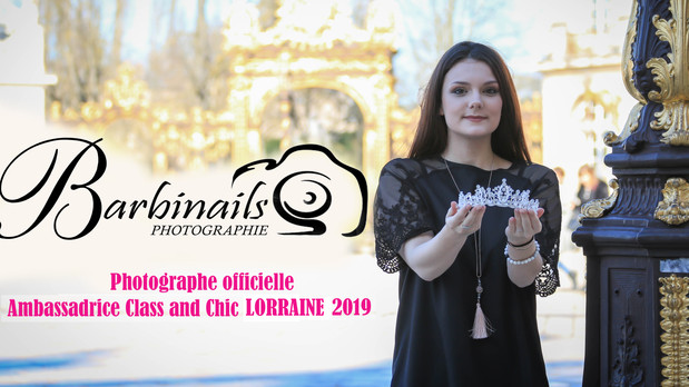 Photographe Officielle d'Ambassadrice Class and Chic Lorraine 2019 !!!
