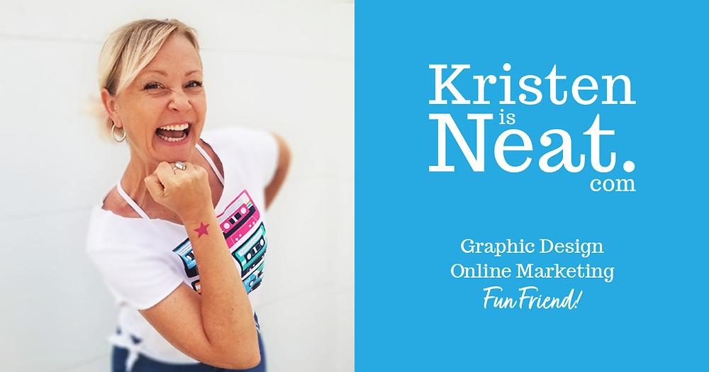 Kristen Leitao, owner of Kristen is Neat with logo plus tagline graphic design online marketing fun friend
