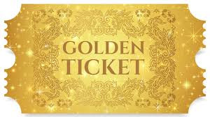 I HAVE A GOLDEN TICKET!