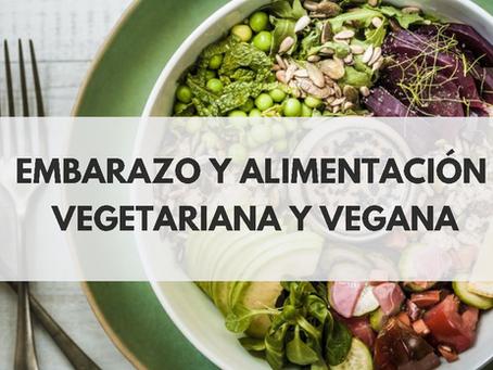 Embarazo y alimentación vegetariana y vegana