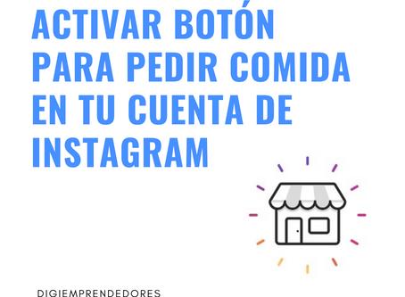 Activar botón para pedir comida en tu cuenta de Instagram