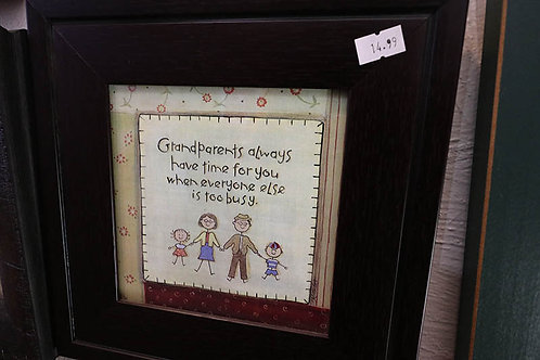Grandparents Always have Time for You... Print in Frame