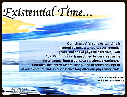 Existential Time Dr. Marie Dezelic