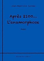 Après 2100... l'anamorphose couv'.jpg