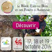 Week-End du bois et des forêts d'Ardennes - 17&18&19 Octobre 2014