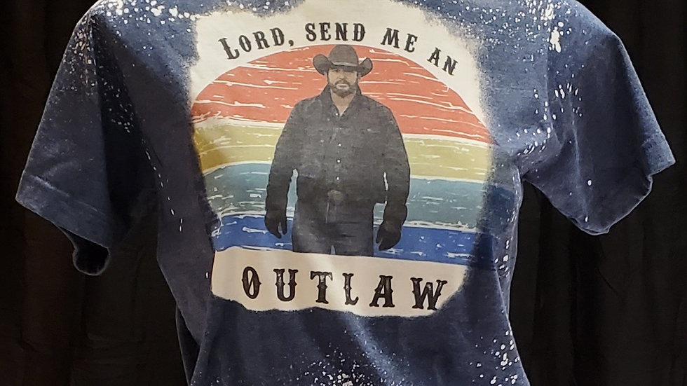 Lord, send me anOutlaw