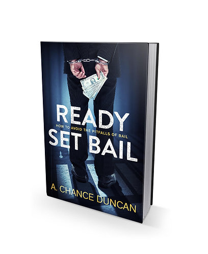 Ready Set Bail: How To Avoid The Pitfalls Of Bail