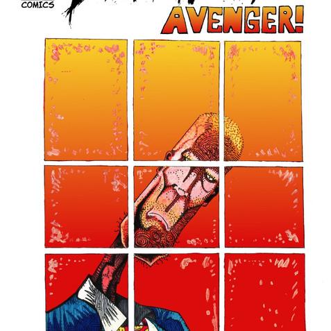 Ep. 45: The Disgruntled Avenger!