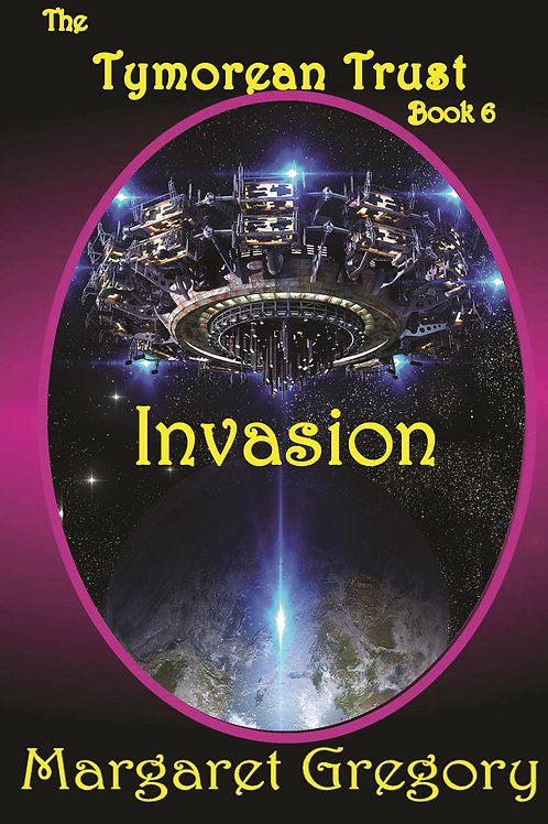 The Tymorean Trust Book 6 - Invasion