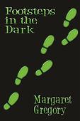 Footsteps in the dark by MargaetGregory