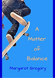 A Matter of Balance by Margaret Gregoey