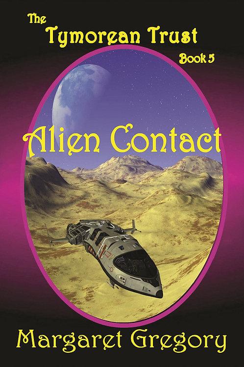 The Tymorean Trust Book 5 - Alien Contact
