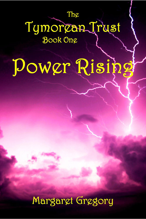 The TYmorean Trust Book 1 - Power Rising
