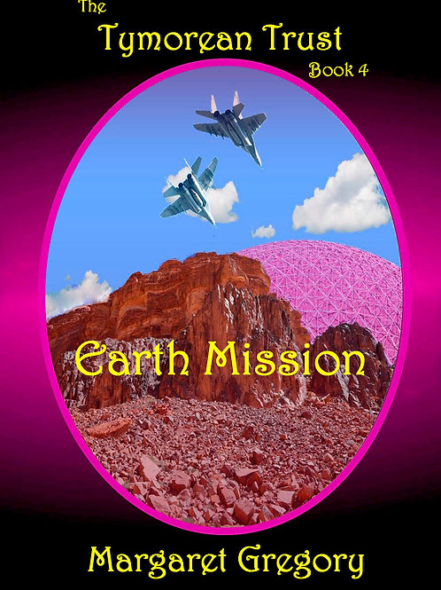 The Tymorean Trust Book 4 - Earth Mission