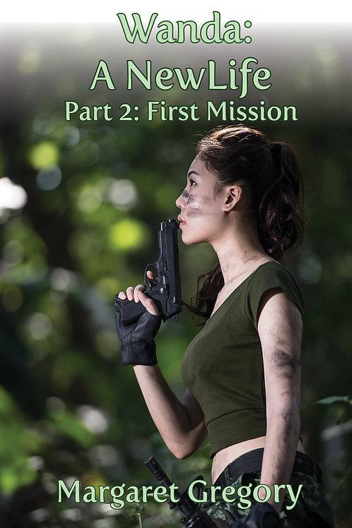 Wanda: A New Life - First Mission