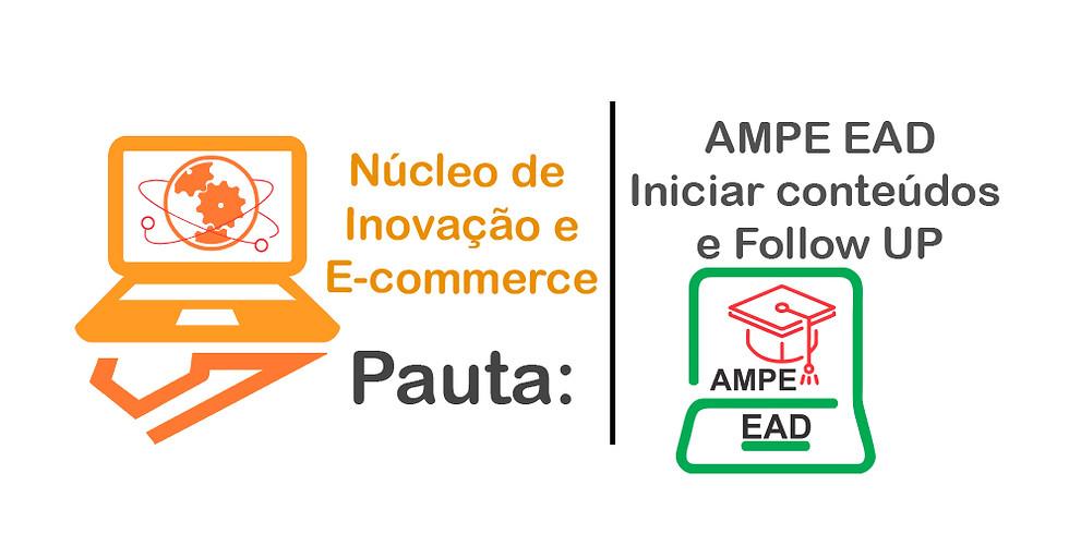 EAD Ampe - Iniciar conteúdos e Follow UP.