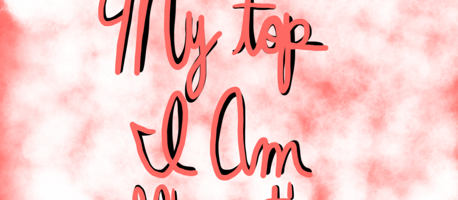 My Top I Am Affirmations!