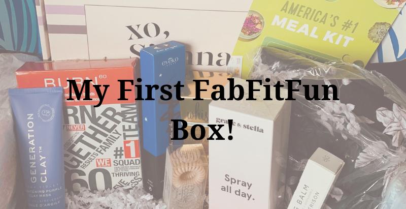 My First FabFitFun Box