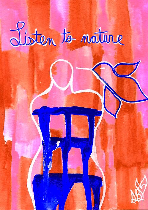 """Listen To Nature"" Print"
