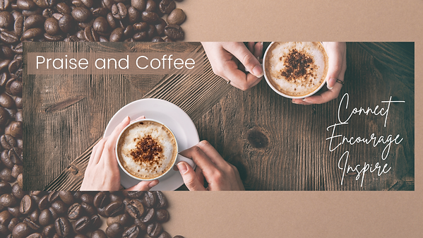youtube header praise and coffee.png