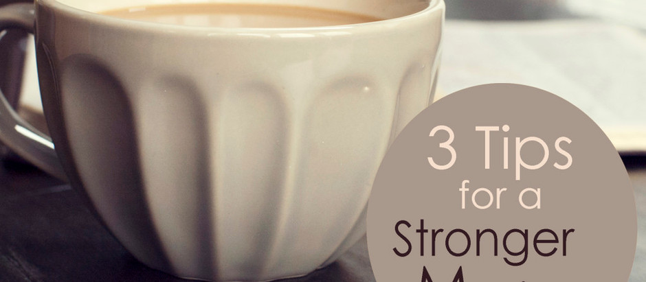 Three Tips for a Stronger Marriage
