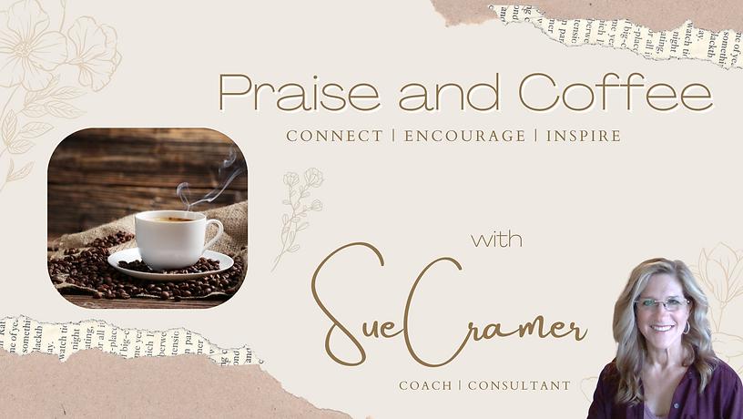 cover website sue susan cramer praise coffee coach consultant.png