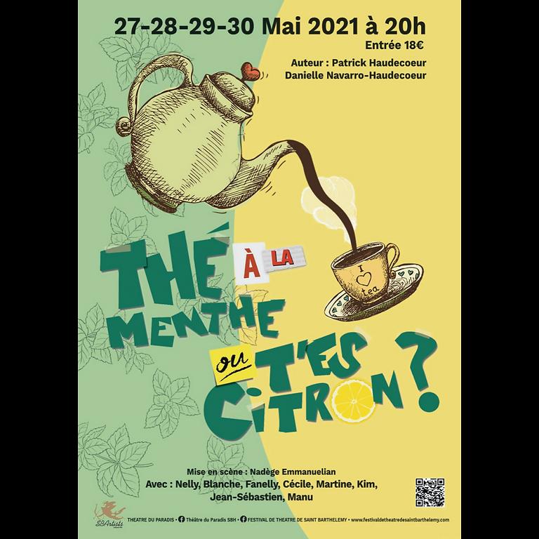 Thé à la menthe ou t'es citron ? (jeudi 27 mai)