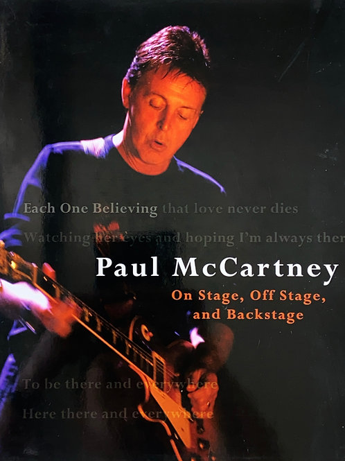 Each One Believing: On Stage, Off Stage, and Backstage by Paul McCartney