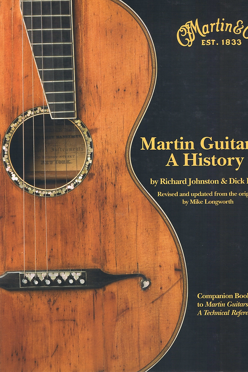 Martin Guitars - A History by R. Johnston & D. Boak