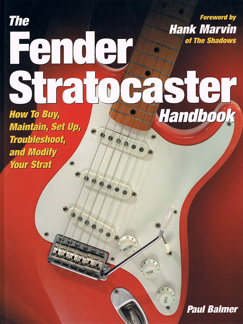 The Fender Stratocaster Handbook - SOLD
