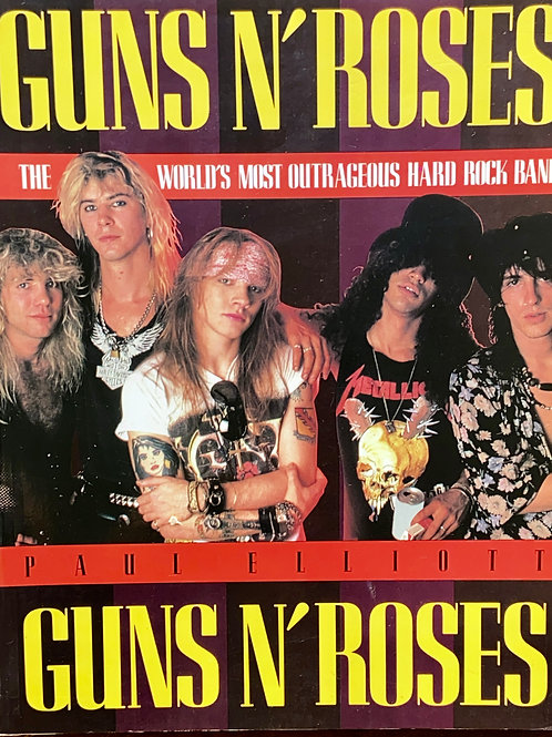 Guns N' Roses: The World's Most Outrageous Rock Band Paperback Book, 1990 - SOLD