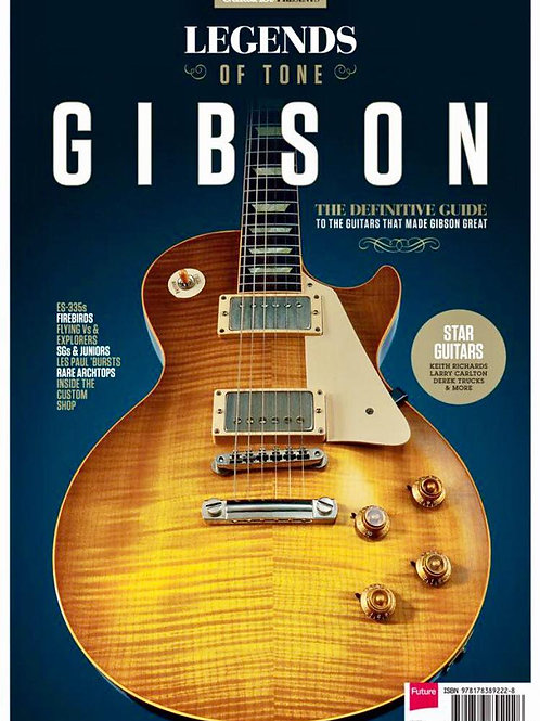 Legends Of Tone: Gibson - The Definitive Guide - SOLD