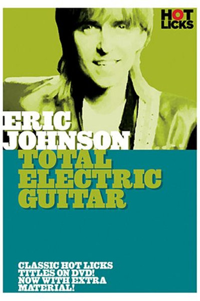 Eric Johnson: Total Electric Guitar DVD