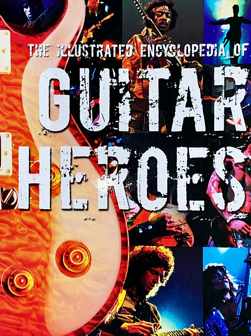 The Illustrated Encyclopedia of Guitar Heroes By Rusty Cutchin (VG) - SOLD