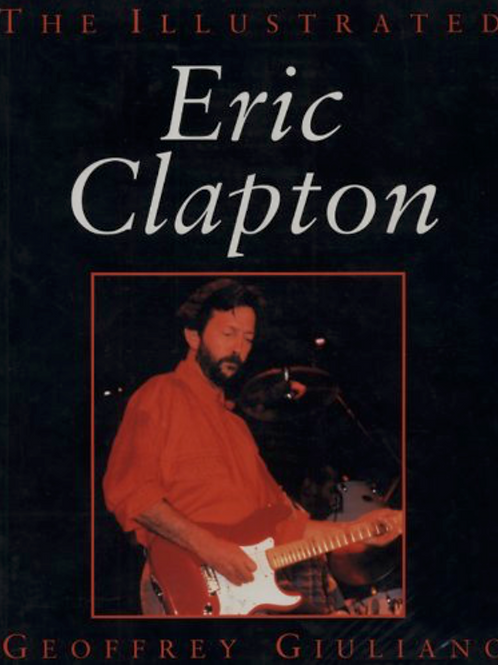 The Illustrated Eric Clapton
