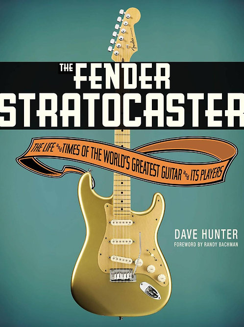 The Fender Stratocaster by Dave Hunter