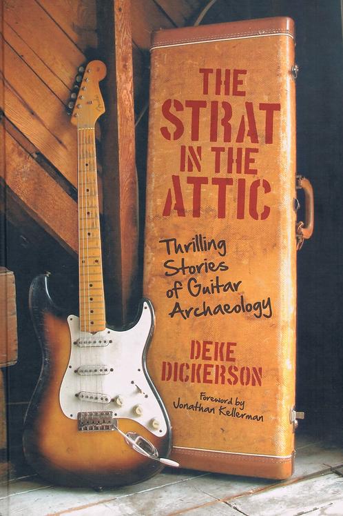 The Strat In The Attic by Deke Dickerson