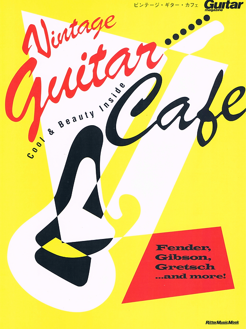 Vintage Guitar Cafe by Rittor Music Mook Japan