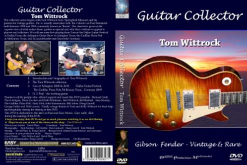 Guitar Collector: Tom Wittrock; Gibson, Fender, Vintage & Rare DVD