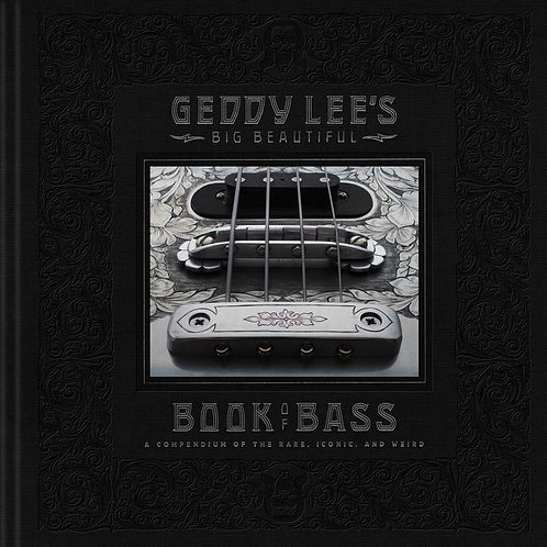 Geddy Lee's Big Beautiful Book Of Bass (New)
