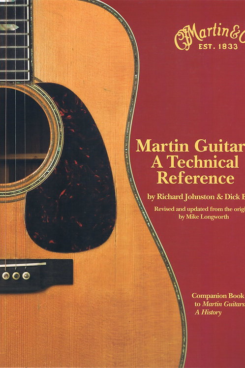 Martin Guitars - A Technical Reference by R. Johnston & D. Boak