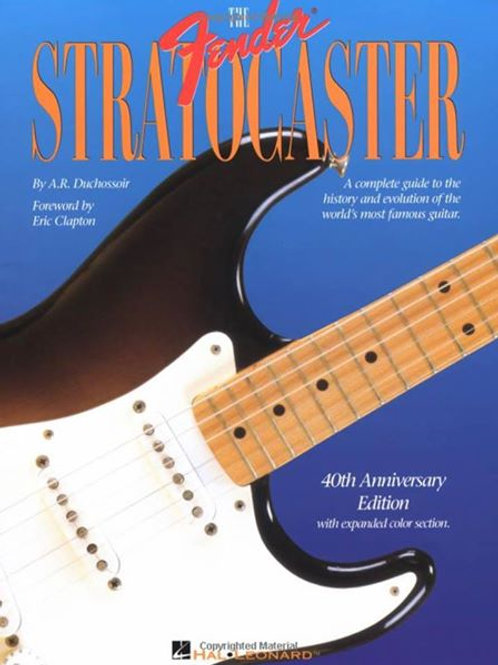 The Fender Stratocaster by A.R. Duchossoir (M)
