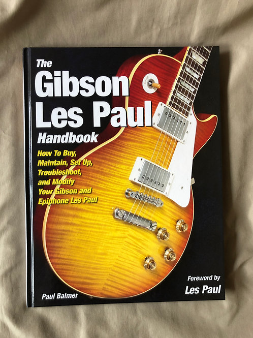 The Gibson Les Paul Handbook By Paul Balmer (G) - SOLD