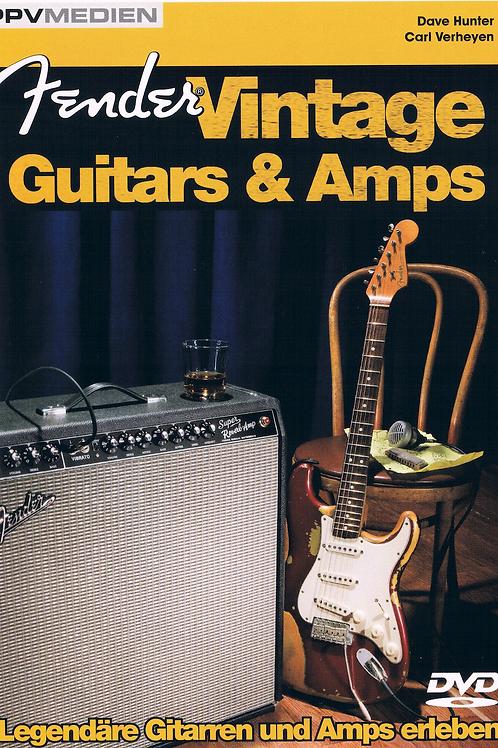 Fender Vintage Guitars & Amps - Carl Verheyen & Dave Hunter DVD