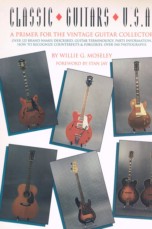 Classic Guitars USA - A Primer For The Vintage Guitar Collector