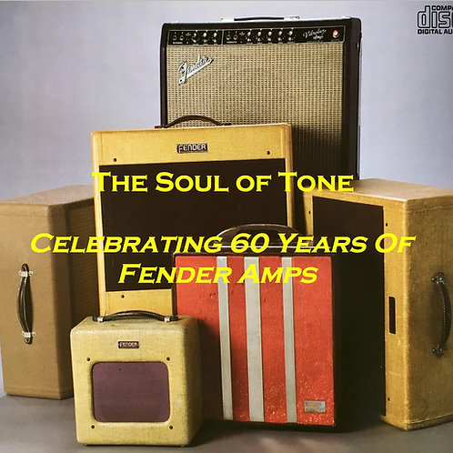 The Soul Of Tone - Celebrating 60 Years Of Fender Amps Double Audio CD