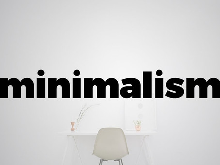 Minimalism Is The Key