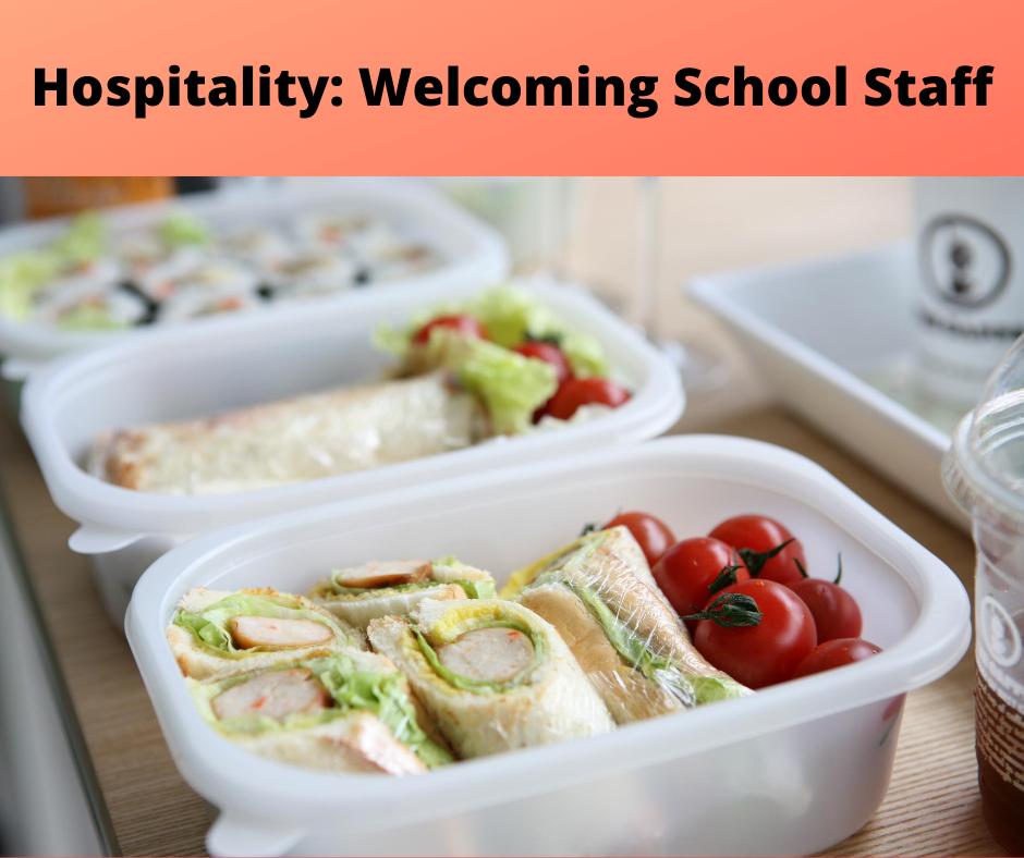 Sept 8, 2020: Hospitality: Welcoming School Staff