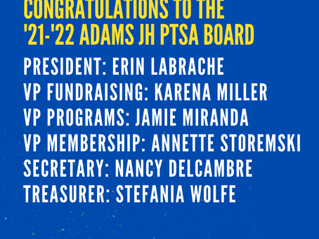 Congratulations '21-'22 Adams JH PTSA Board!