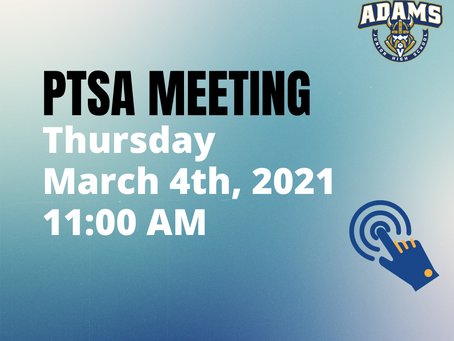 PTSA General Membership Meeting - March 4th, 2021